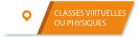 classes virtuelles ou physiques